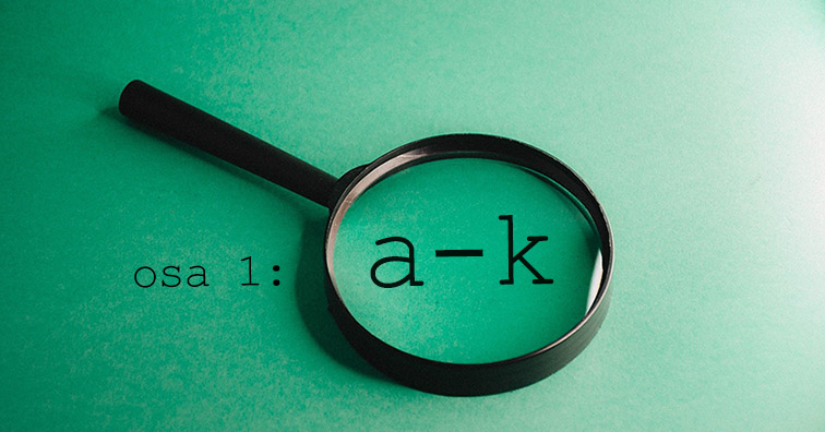 Ota biokaasualan keskeiset termit haltuun! Sanasto biokaasusta, osa 1/2 [A-K]